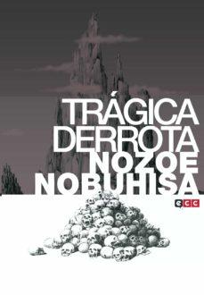 trágica derrota-nozoe nobuhisa-9788417071479