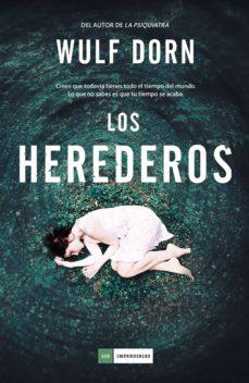 Descargas gratuitas de libros electrónicos móviles LOS HEREDEROS de WULF DORN in Spanish 9788417128579 CHM FB2
