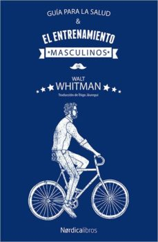 guia para la salud y el entrenamiento masculinos-walt whitman-9788417281779