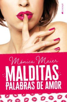 Descarga gratis el libro MALDITAS PALABRAS DE AMOR
