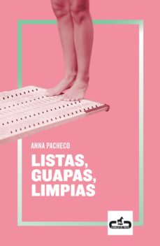 Ebooks - audio - descarga gratuita LISTAS, GUAPAS, LIMPIAS