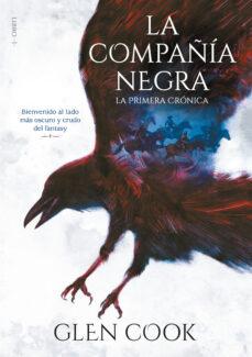 Buenos libros para descargar en kindle LA COMPAÑÍA NEGRA: LA PRIMERA CRÓNICA (LIBROS DEL NORTE 1) iBook FB2 CHM en español de GLEN COOK 9788417460679