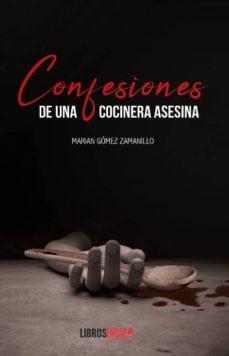Costosdelaimpunidad.mx Confesiones De Una Cocinera Asesina Image
