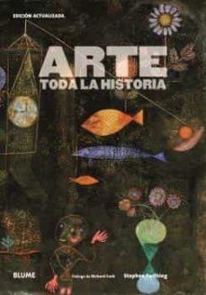 Descarga un libro para encender ARTE: TODA LA HISTORIA 9788417757779 PDF MOBI CHM de STEPHEN FARTHING, RICHARD CORK (Spanish Edition)