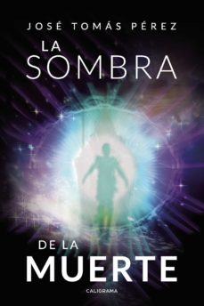 (I.B.D.)LA SOMBRA DE LA MUERTE - JOSÉ TOMÁS PÉREZ | Adahalicante.org