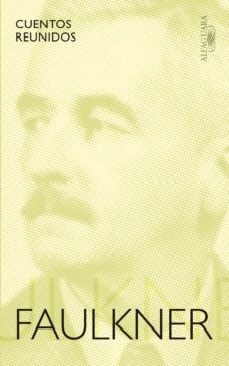 cuentos reunidos-william faulkner-9788420423579