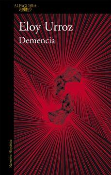 demencia-eloy urroz-9788420433479