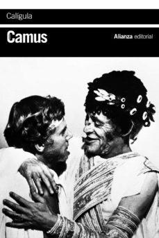 Descargar libros nuevos CALIGULA de ALBERT CAMUS (Literatura española)