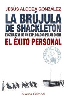 la brújula de shackleton (ebook)-jesus alcoba gonzalez-9788420691879