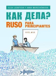 Buscar libros electrónicos de descarga gratuita RUSO PARA PRINCIPIANTES (A1.1) (Literatura española) de OLGA LEONTIEVA, ANNA MERECHENKOVA iBook MOBI FB2