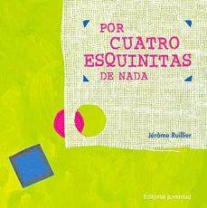 Descargar POR CUATRO ESQUINITAS DE NADA gratis pdf - leer online
