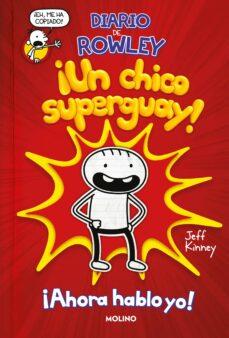Descargar DIARIO DE ROWLEY: UN CHICO SUPERGUAY gratis pdf - leer online