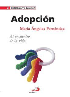 Descargar ADOPCION: AL ENCUENTRO DE LA VIDA gratis pdf - leer online