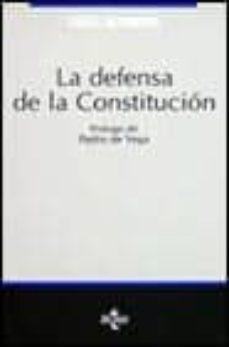 Permacultivo.es La Defensa De La Constitucion: Estudio Acerca De Las Diversas Esp Ecies Y Posibilidades De Salvaguardia De La Constitucion (2ª Ed.) Image