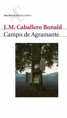 campo de agramante-jose manuel caballero bonald-9788432212079