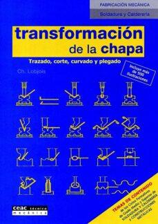 Descargar TRANSFORMACION DE LA CHAPA gratis pdf - leer online