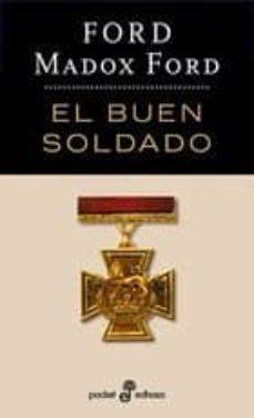 Descarga gratuita de formato de texto ebook EL BUEN SOLDADO iBook FB2 RTF de FORD MADOX FORD