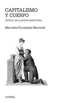 capitalismo y cuerpo (ebook)-mercedes fernández-martorell-9788437638485
