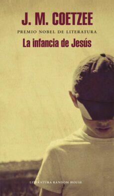 Descargar libros electrónicos gratis en línea gratis LA INFANCIA DE JESUS 9788439727279 de J. M. COETZEE