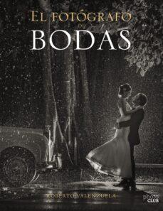 Eldeportedealbacete.es El Fotografo De Bodas: Historias Contadas A Traves De La Camara (Photoclub) Image