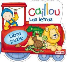 Premioinnovacionsanitaria.es Caillou: Las Letras (Libro Puzle De Carton Troquelado) Image