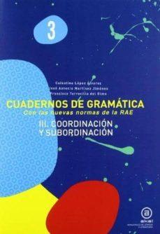 Libros en francés gratis descargar pdf CUADERNO GRAMATICA 3 COORDINACION Y SUBORDINACION en español MOBI PDB
