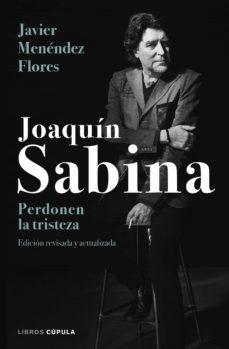 Cronouno.es Joaquin Sabina: Perdonen La Tristeza Image