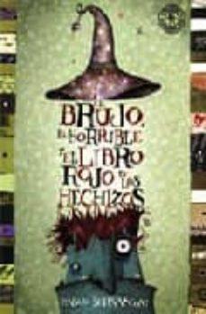 Ojpa.es El Brujo, El Horrible Y El Libro Rojo De Los Hechizos Image