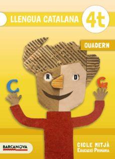 Encuentroelemadrid.es Llengua Catalana Cm Quadern 4º Educacion Primariacatalunya / Illes Balears Image