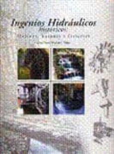 ingenios hidraulicos historicos: molinos, batanes y ferrerias-gonzalo moris menendez-9788460630579
