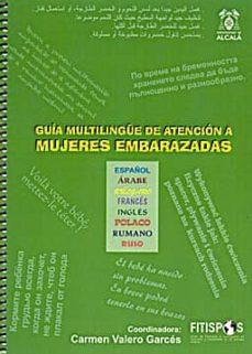 Viamistica.es Guia Multilingue De Atencion A Mujeres Embarazadas: Español-arabe-bulgaro-frances-ingles-polaco-rumano-ruso Image