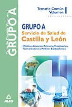 Encuentroelemadrid.es Grupo A Del Servicio De Salud De Castilla Y Leon: Temario (Vol. I ) Image