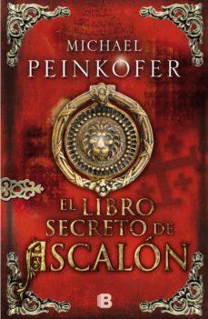Descargar libros gratis en línea nook EL LIBRO SECRETO DE ASCALON in Spanish de MICHAEL PEINKOFER MOBI ePub PDB