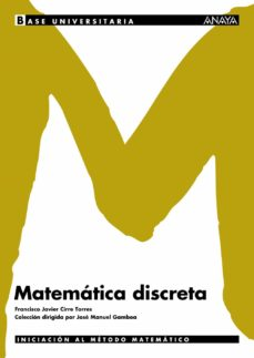 matematica discreta-francisco javier cirre torres-9788466730679