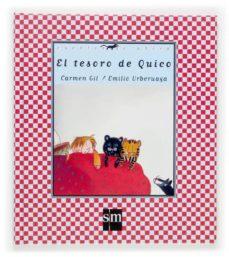 el tesoro de quico (cuentos de ahora)-carmen gil-9788467508079