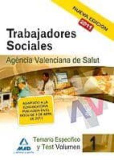trabajadores sociales de la agencia valenciana de salud. temario especifico vol. i-9788467661279