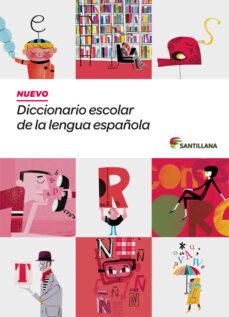 Descargar NUEVO DICCIONARIO ESCOLAR DE LA LENGUA ESPAÃ'OLA gratis pdf - leer online