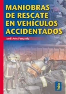 Kindle no descarga libros MANIOBRAS DE RESCATE EN VEHICULOS ACCIDENTADOS (Spanish Edition) RTF CHM de JORDI ASIN FERRANDO