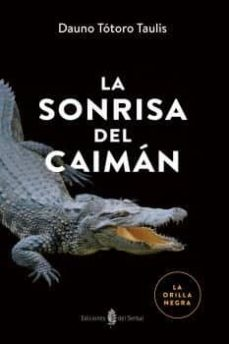 Ebook descarga gratuita nl LA SONRISA DEL CAIMÁN in Spanish