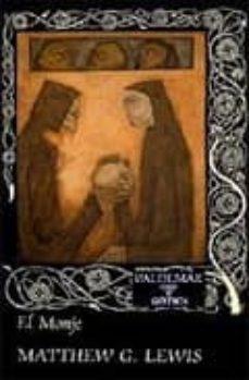Libros gratis kindle descargar MONJE, EL de MATTHEW G. LEWIS 9788477020479 (Spanish Edition)