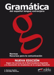 Chapultepecuno.mx Gramatica Del Español Lengua Extranjera. Normas Y Recursos Para L A Comunicacion Image