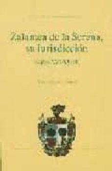 Eldeportedealbacete.es Zalamea De La Serena, Su Jurisdicion (Siglos Xvi-xviii) Image