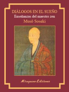 diálogos en el sueño (muchu mondo)-muso soseki-9788478134779