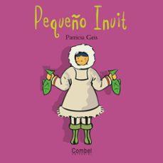 Permacultivo.es El Pequeño Inuit (Niños Y Niñas Del Mundo) Image