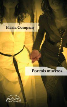 por mis muertos (ebook)-flavia company-9788483935279