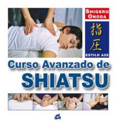 curso avanzado de shiatsu (2ª ed)-shigeru onoda-9788484450979