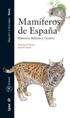 guia de los mamiferos de españa: peninsula, baleares y canarias-francisco j. purroy-9788487334979