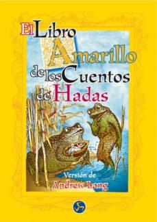 Descargas gratuitas de libros en pdf. EL LIBRO AMARILLO DE LOS CUENTOS DE HADAS
