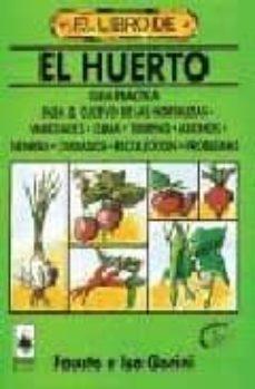 Bressoamisuradi.it El Libro De El Huerto (8ª Ed.) Image