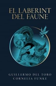 Descargar libros gratis para iphone 3gs EL LABERINT DEL FAUNE (Spanish Edition) FB2 DJVU 9788490262979